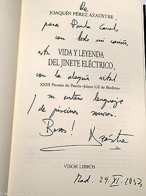 Joaquín Pérez Azústre: Vida y leyenda del jinete eléctrico. XXIII Premio de Poesía Jaime Gil de ...