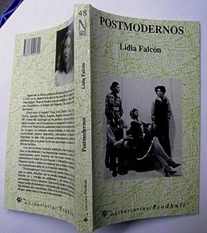 Postmodernos: Lidia Falcón