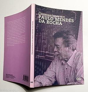 Conversaciones con Paulo Mendes da Rocha: Paulo Mendes da