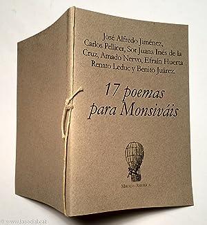 17 poemas para Monsiváis: José Alfredo Jiménez, Carlos Pellicer, Sor Juana Inés de la Cruz, Amado ...
