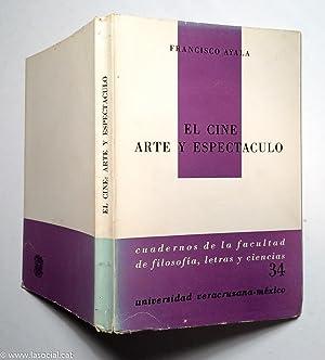 El cine arte y espectaculo: Francisco Ayala