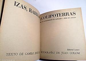 Izas, Rabizas y Colipoterras. Drama Con Acompañaniento De Cachondeo y Dolor De Corazón: Camilo José...