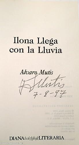 Ilona llega con la lluvia: Álvaro Mutis