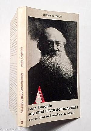 Folletos revolucionarios I. Anarquismo:su filosofía y su: Piotr Alekseevich Kropotkin