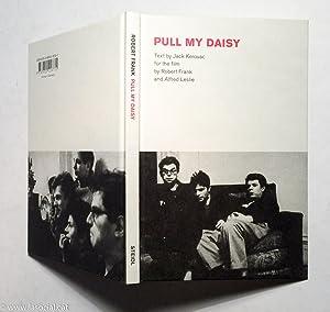 Robert Frank: Pull My Daisy: Jack Kerouac; Robert
