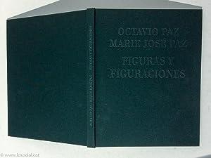 Figuras y Figuraciones: Octavio Paz; Marie José Paz