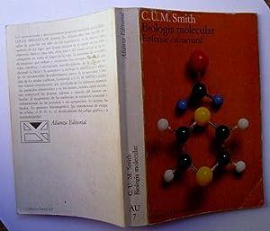 Biologia Molecular : Enfoque Estructural: C. U. M. Smith