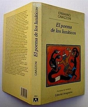 El Poema de Los Lunaticos: Ermanno Cavazzoni