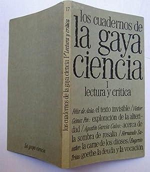 Los Cuadernos De La Gaya Ciencia. I Lectura y Crítica: Félix De Azúa; Agustín García Calvo; ...