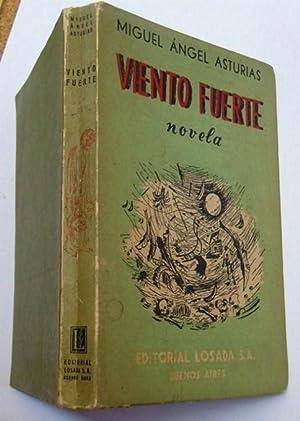 Viento Fuerte: Miguel Ángel Asturias