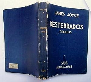"""Desterrados (""""Exiles""""): James Joyce"""