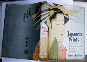 Japanese Prints. From the early masters to: James A. Michener