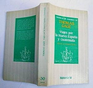 Viajes Por La Nueva España y Guatemala: Thomas Gage