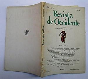 REVISTA DE OCCIDENTE n 6. Creatividad, Urdimbre y Mito; El Ideario Político De Gumersindo De ...