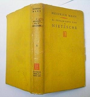 El Pensamiento Vivo De Nietzsche: Heinrich Mann