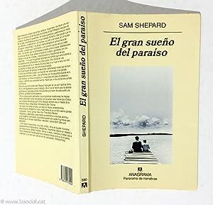 El Gran Sueno del Paraiso: Sam Shepard