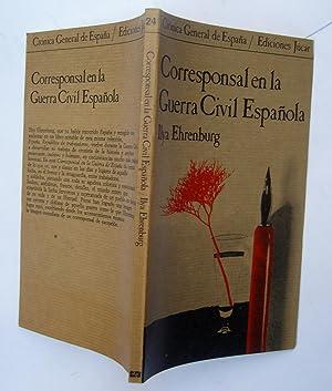Corresponsal En La Guerra Civil Española: Ilya Ehrenburg