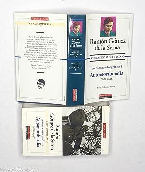 Obras Completas XX: Escritos Autobiográficos I. Automoribundia: Ramón Gómez De
