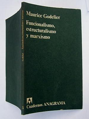 Funcionalismo, Estructuralismo y Marxismo: Maurice Godelier
