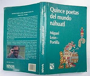 Quince Poetas Del Mundo Náhuatl: Miguel León -