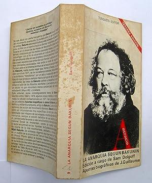 La Anarquía Según Bakunin.: Sam Dolgoff; J.