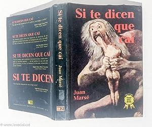 Si Te Dicen Que caí: Juan Marsé