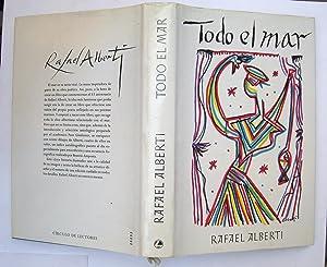 Todo El Mar: Rafael Alberti