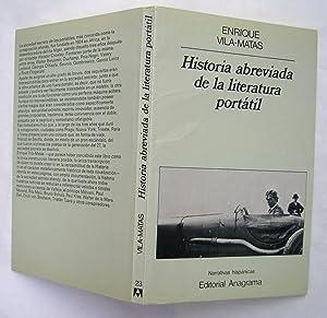Historia Abreviada De La Literatura Portátil: Enrique Vila Matas