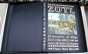 Aloys Zötl (1803 - 1887). El Bestiario De Aloys Zötl: Julio Cortázar