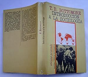 Introducción a La Sociología: T. B. Bottomore