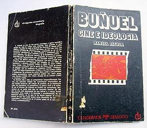 Buñuel Cine e Ideología: Manuel Alcala