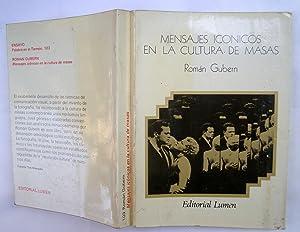 Mensajes Iconicos En La Cultura De Masas: Román Gubern