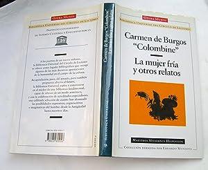 La Mujer Fría y Otros Relatos: Carmen De Burgos