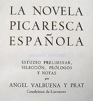 La Novela Picaresca Española.: Angel Valbuena y Prat