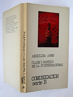Clase y Partido En La 1ª Internacional.: Angiolina Arru