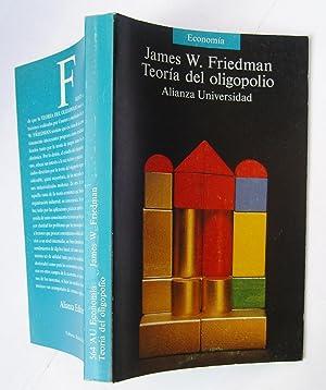 Teoría Del Oligopólio: James W. Friedman