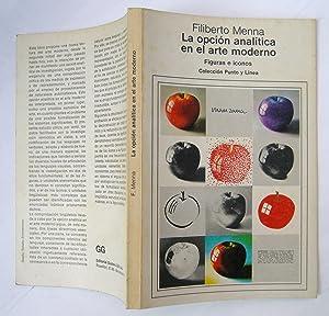 La Opción Analítica En El Arte Moderno: Filiberto Menna