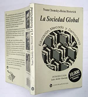 La Sociedad Global (Educación, Mercado y Democracia)
