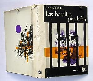 Las Batallas Perdidas: Louis Guilloux
