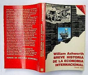 Breve Historia De La Exonomía Internacional: William Ashworth