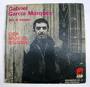 Cien Años De Soledad (Disco): Gabriel García Márquez
