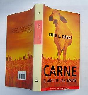 Carne. El Año De Las Vacas: Ruth L. Ozeki