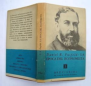 La Época Del Economista: Daniel R. Fusfeld