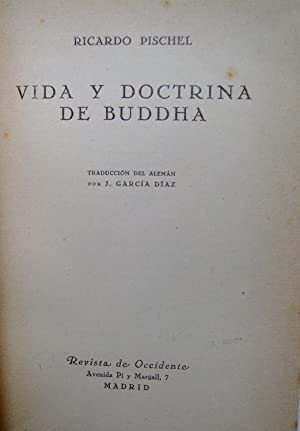 Vida y Doctrina De Buddha: Ricardo Pischel