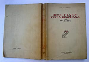 Hegel y La Escuela Hegeliana: W. Moog
