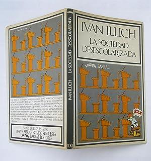 La Sociedad Desescolarizada: Ivan Illich