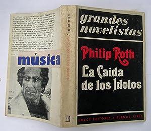 La Caida De Los Ídolos: Philip Roth