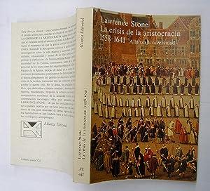 La Crisis De La Aristocracia (1558 - 1641): Lawrence Stone