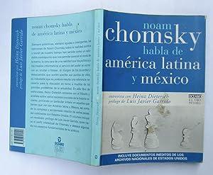 Noam Chomsky Habla De América Latina y: Heinz Dieterich; Noam