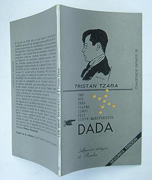 Uno, Dos, Tres, Cuatro, Cinco, Seis, Siete Manifiestos Dada: Tristan Tzara